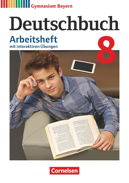 Deutschbuch Gymnasium - Arbeitsheft mit interaktiven Übungen auf scook.de - 8. Jahrgangsstufe