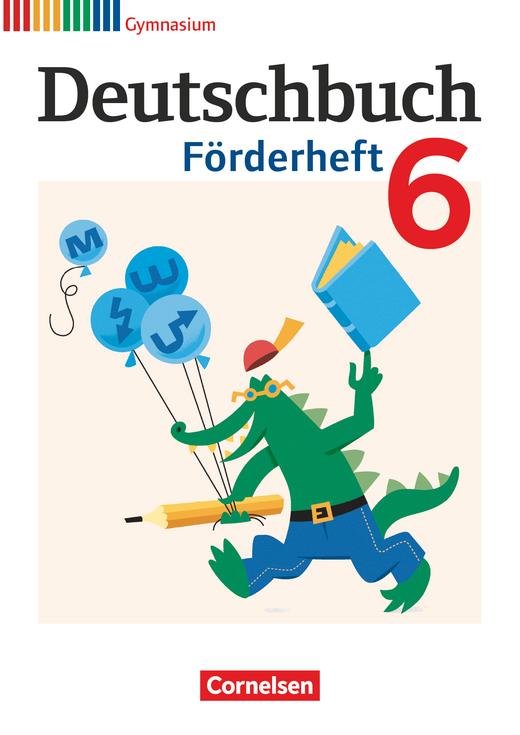 Deutschbuch Gymnasium - Förderheft - 6. Schuljahr