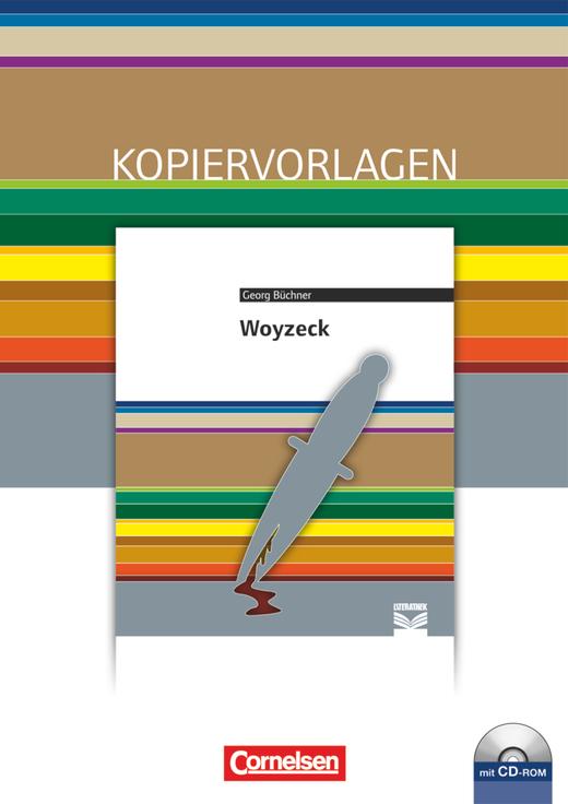 Cornelsen Literathek - Woyzeck - Empfohlen für das 10.-13. Schuljahr - Kopiervorlagen mit Lösungen und CD-ROM