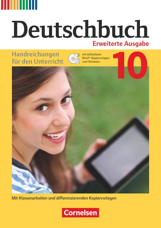 Deutschbuch - Handreichungen für den Unterricht, Kopiervorlagen und CD-ROM - 10. Schuljahr