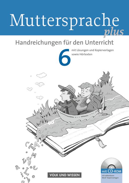 Muttersprache plus - Handreichungen für den Unterricht mit CD-Extra - 6. Schuljahr