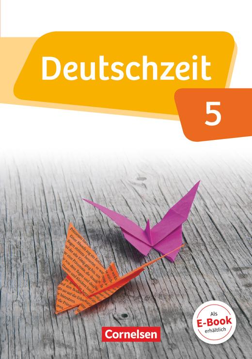 Deutschzeit - Schülerbuch - 5. Schuljahr