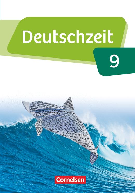 Deutschzeit - Schülerbuch - 9. Schuljahr