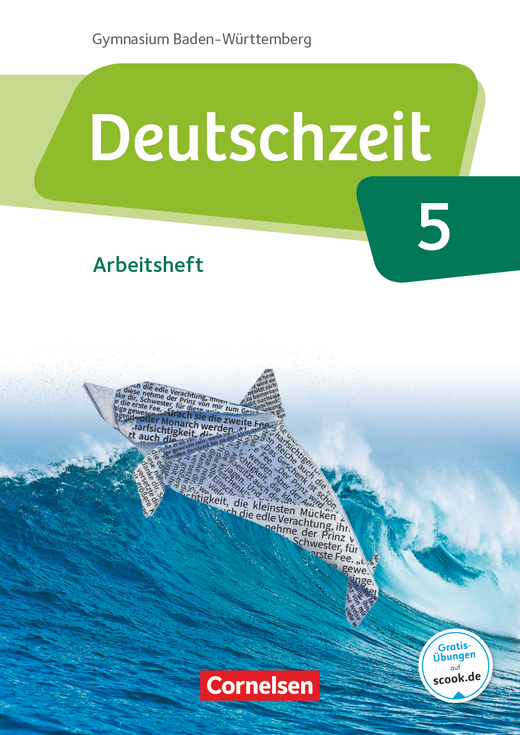 Deutschzeit - Arbeitsheft mit Lösungen - Band 5: 9. Schuljahr