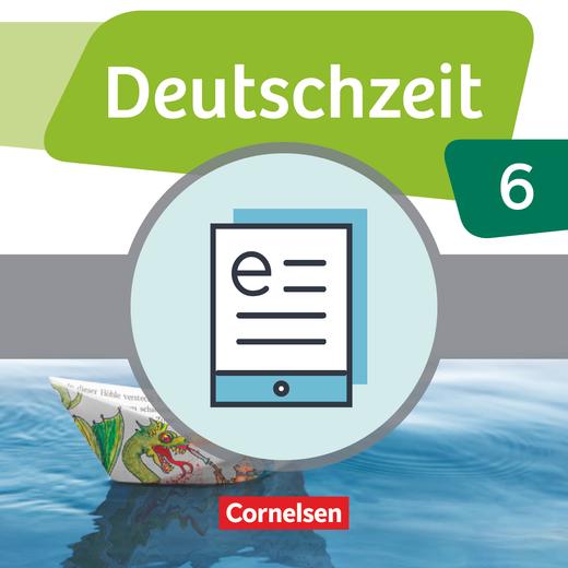 Deutschzeit - Schülerbuch als E-Book - 6. Schuljahr