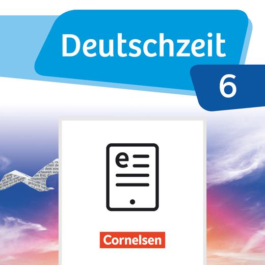 Deutschzeit - Schülerbuch als E-Book - Band 6: 10. Schuljahr