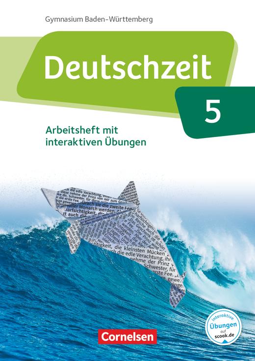 Deutschzeit - Arbeitsheft mit interaktiven Übungen auf scook.de - Band 5: 9. Schuljahr