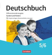 Deutschbuch - Fordern und Fördern - Kopiervorlagen, Klassenarbeiten, Lösungen - Materialien zum Fordern und Fördern im Ordner - 5./6. Schuljahr