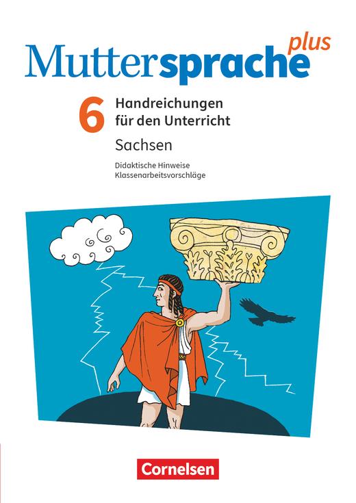 Muttersprache plus - Handreichungen für den Unterricht - 6. Schuljahr