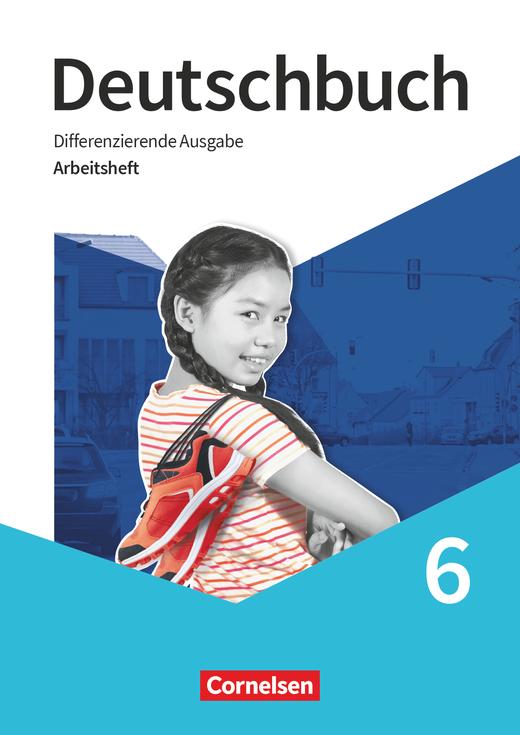 Deutschbuch - Arbeitsheft mit Lösungen - 6. Schuljahr