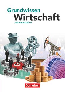 Grundwissen Wirtschaft - Schülerbuch