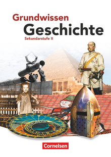 Grundwissen Geschichte - Sekundarstufe II - Schülerbuch