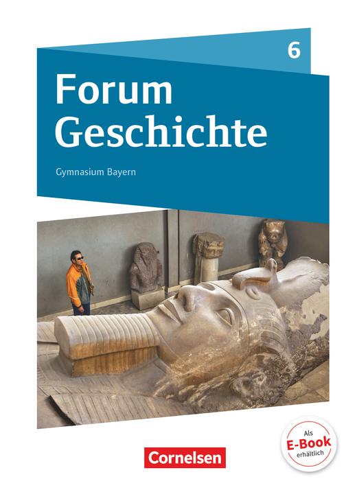Forum Geschichte - Neue Ausgabe - Von den ersten Menschen bis zu Karl dem Großen - Schülerbuch - 6. Jahrgangsstufe