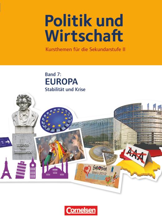 Politik und Wirtschaft - Europa - Schülerbuch - Band 7