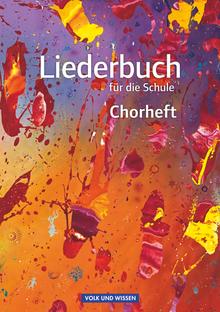 Liederbuch für die Schule - Chorheft