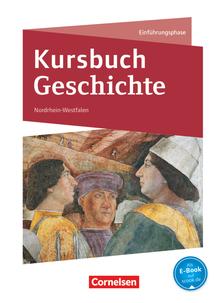 Kursbuch Geschichte - Schülerbuch - Einführungsphase
