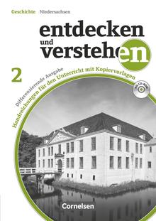 Entdecken und verstehen - Von der Reformation bis zur Weimarer Republik - Handreichungen für den Unterricht, Kopiervorlagen und CD-ROM - Band 2: 7./8. Schuljahr