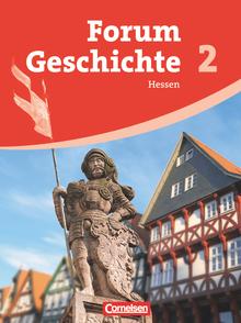 Forum Geschichte - Vom Römischen Reich bis zur Reformation - Schülerbuch - Band 2
