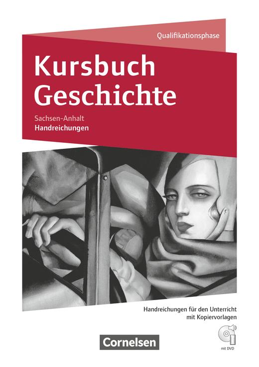 Kursbuch Geschichte - Handreichungen für den Unterricht mit CD-ROM - 11./12. Schuljahr