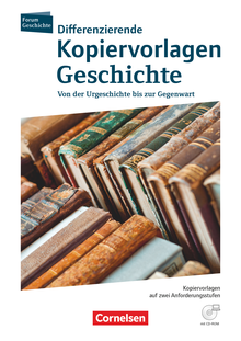 Forum Geschichte - Neue Ausgabe - Begleitmaterialien zu allen Ausgaben