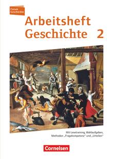 Forum Geschichte - Neue Ausgabe - Arbeitshefte zu allen Ausgaben