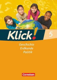 Klick! Geschichte, Erdkunde, Politik - Arbeitsheft - 5. Schuljahr