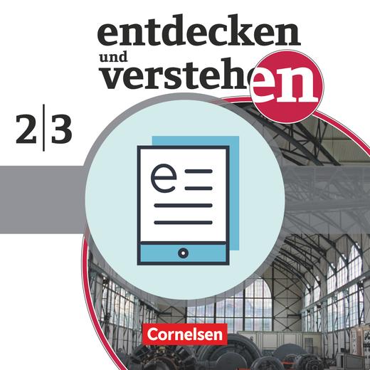Entdecken und verstehen - Vom Zeitalter der Entdeckungen bis zum Ersten Weltkrieg - Schülerbuch als E-Book - Band 2/3: 7./8. Schuljahr