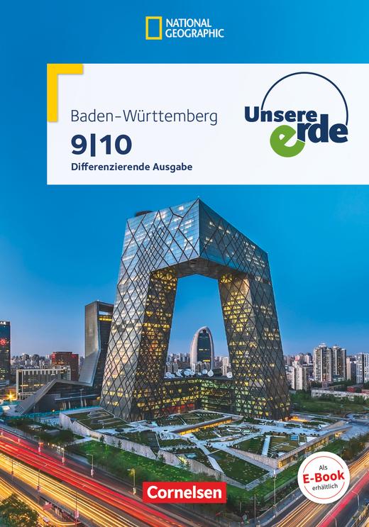 Unsere Erde - Schülerbuch - 9./10. Schuljahr