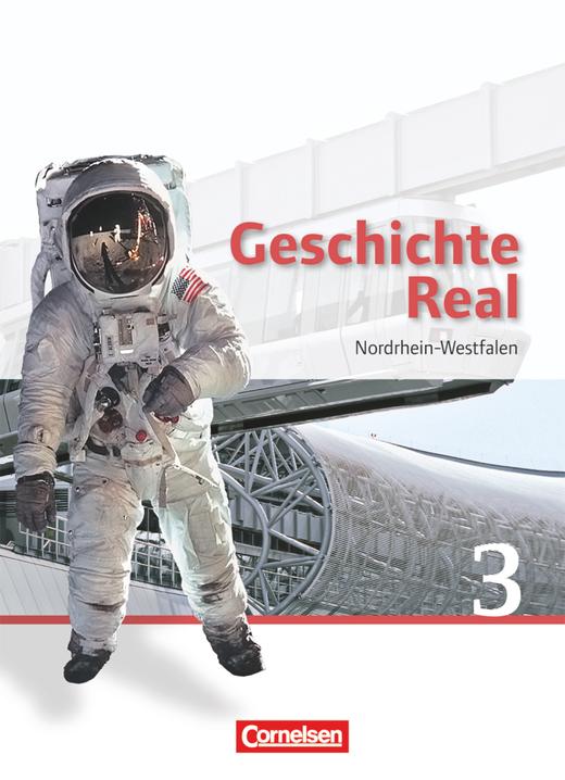 Geschichte Real - Schülerbuch - Band 3: 9./10. Schuljahr