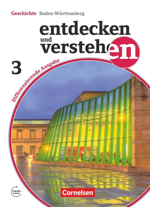 Entdecken und verstehen - Vom Europa der Zwischenkriegszeit bis zur Gegenwart - Schülerbuch - Band 3: 9./10. Schuljahr