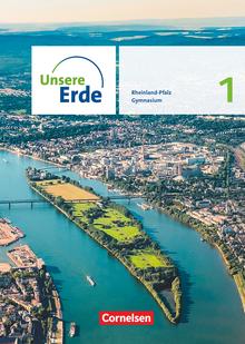 Unsere Erde - Ausgabe Rheinland-Pfalz 2022 - Sekundarstufe I