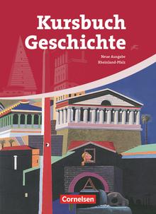 Kursbuch Geschichte - Rheinland-Pfalz - Ausgabe 2009