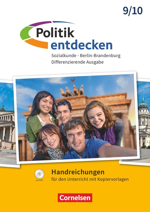 Politik entdecken - Handreichungen für den Unterricht - 9./10. Schuljahr