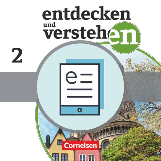 Entdecken und verstehen - Vom Zeitalter der Entdeckungen bis zum Ersten Weltkrieg - Schülerbuch als E-Book - Band 2: 7./8. Schuljahr