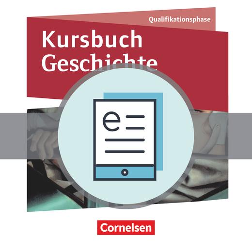 Kursbuch Geschichte - Schülerbuch als E-Book - Qualifikationsphase