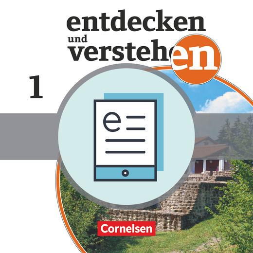 Entdecken und verstehen - Von der Frühgeschichte bis zum Mittelalter - Schülerbuch als E-Book - Band 1: 5./6. Schuljahr