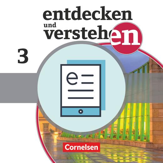 Entdecken und verstehen - Vom Europa der Zwischenkriegszeit bis zur Gegenwart - Schülerbuch als E-Book - Band 3: 9./10. Schuljahr