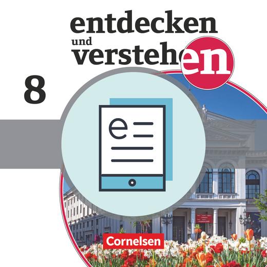 Entdecken und verstehen - Vom Zeitalter der Aufklärung bis zum Deutschen Kaiserreich - Schülerbuch als E-Book - 8. Jahrgangsstufe