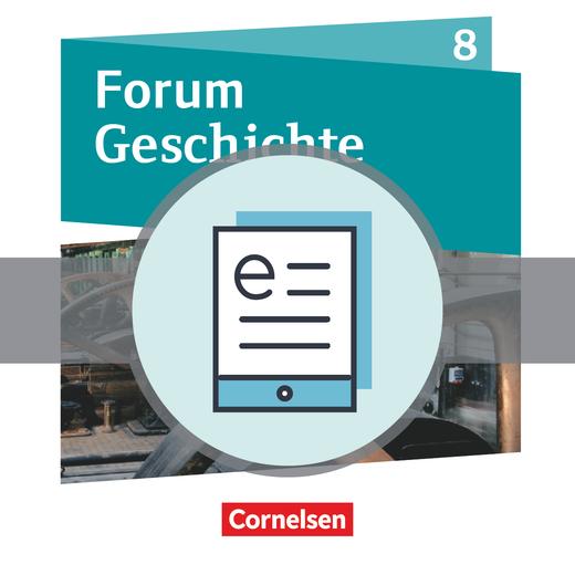 Forum Geschichte - Neue Ausgabe - Das lange 19. Jahrhundert - Schülerbuch als E-Book - 8. Jahrgangsstufe