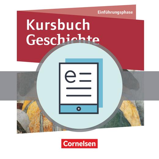 Kursbuch Geschichte - Schülerbuch als E-Book - Einführungsphase