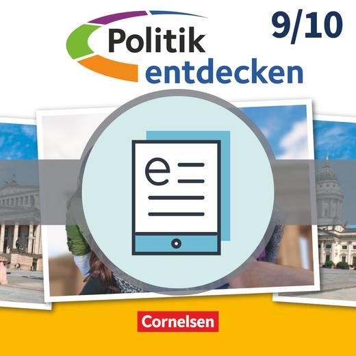 Politik entdecken - Schülerbuch als E-Book - 9./10. Schuljahr