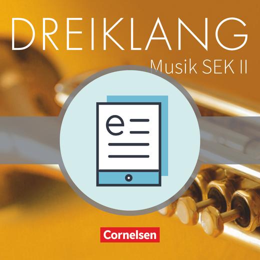 Dreiklang - Schülerbuch als E-Book - 11.-13. Schuljahr