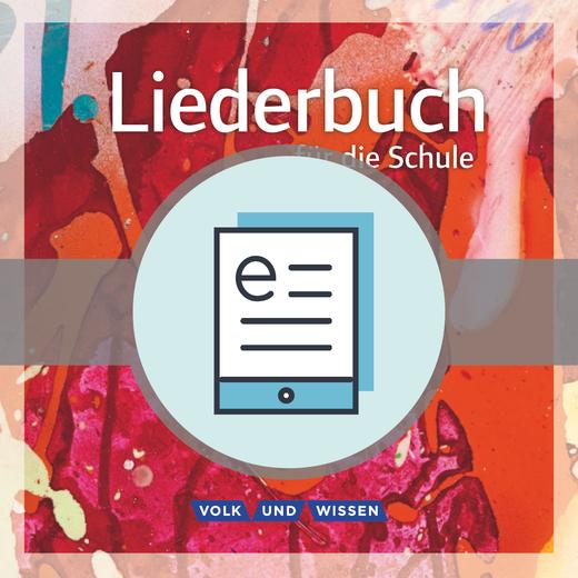 Liederbuch für die Schule - Schülerbuch als E-Book