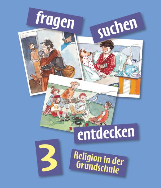 Fragen-suchen-entdecken - Schülerbuch - Band 3