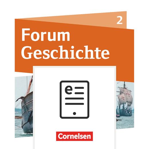 Forum Geschichte - Neue Ausgabe - Schülerbuch als E-Book - Band 2