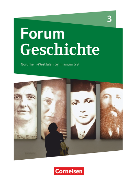Forum Geschichte - Neue Ausgabe - Schülerbuch - Band 3