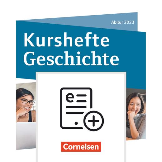 Kurshefte Geschichte - Abitur Niedersachsen 2023 - Kompendium - Schülerbuch als E-Book