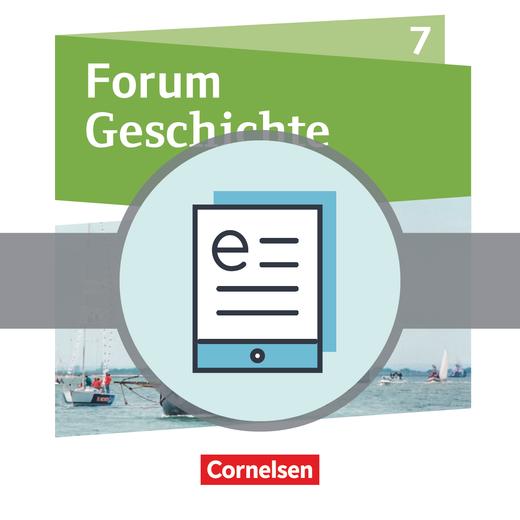 Forum Geschichte - Neue Ausgabe - Von den Entdeckungsfahrten bis zur Französischen Revolution - Schülerbuch als E-Book - 7. Schuljahr