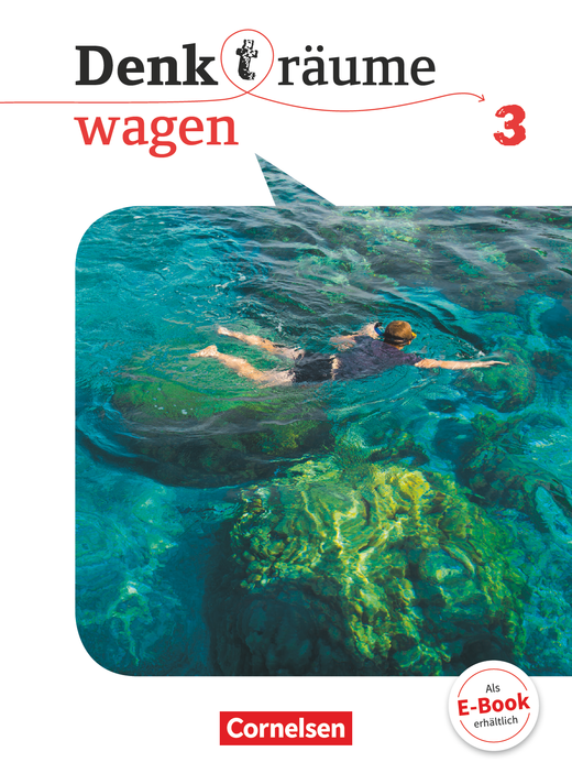 Denk(t)räume wagen - Schülerbuch - Band 3