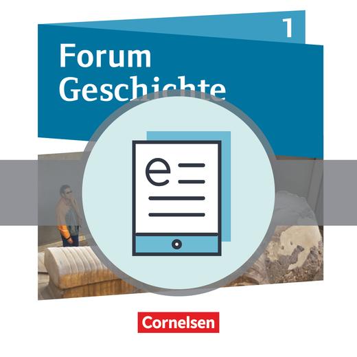 Forum Geschichte - Neue Ausgabe - Von der Urgeschichte bis zum Römischen Reich - Schülerbuch als E-Book - Band 1